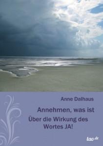 Abbildung Buchcover - Annehmen, was ist - Über die Wirkung des Wortes JA!